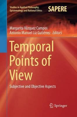 Temporal Points of View: Subjective and Objective Aspects