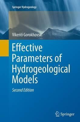 Effective Parameters of Hydrogeological Models (SpringerBriefs in Earth Sciences)