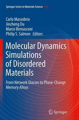 Molecular Dynamics Simulations of Disordered Materials: From Network Glasses to Phase-Change Memory Alloys