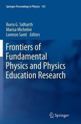 Frontiers of Fundamental Physics and Physics Education Research