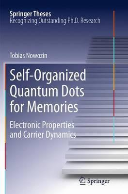 Self-Organized Quantum Dots for Memories: Electronic Properties and Carrier Dynamics