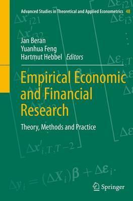 Empirical Economic and Financial Research  Theory, Methods and Practice