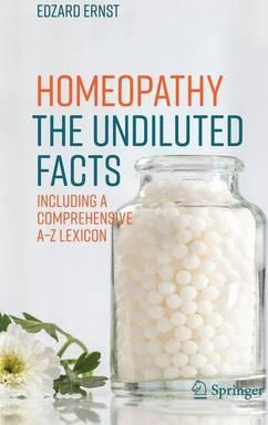 Homeopathy - The Undiluted Facts