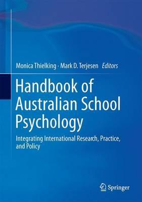 Handbook of Australian School Psychology : Integrating International Research, Practice, and Policy