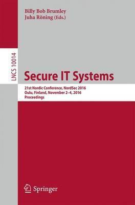 Secure IT Systems: 21st Nordic Conference, NordSec 2016, Oulu, Finland, November 2-4, 2016. Proceedings