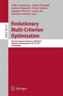 Evolutionary Multi-Criterion Optimization: 9th International Conference, EMO 2017, Munster, Germany, March 19-22, 2017, Proceedings