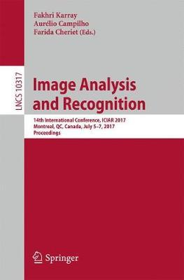 Image Analysis and Recognition: 14th International Conference, ICIAR 2017, Montreal, QC, Canada, July 5-7, 2017, Proceedings