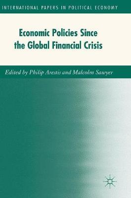 Economic Policies since the Global Financial Crisis