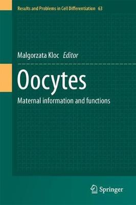 Oocytes  Maternal Information and Functions