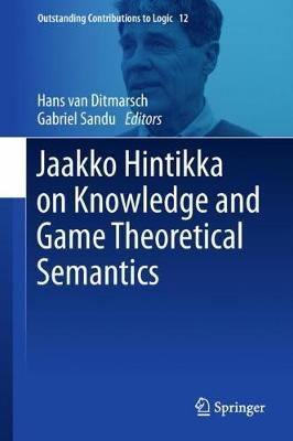 Jaakko Hintikka on Knowledge and Game-Theoretical Semantics
