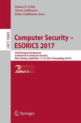 Computer Security - ESORICS 2017: 22nd European Symposium on Research in Computer Security, Oslo, Norway, September 11-15, 2017, Proceedings, Part II