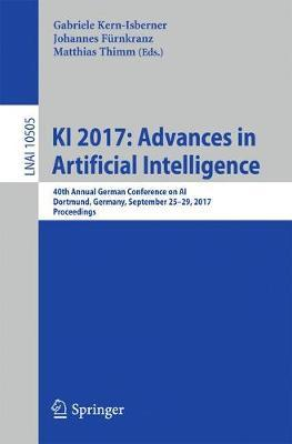 KI 2017: Advances in Artificial Intelligence: 40th Annual German Conference on AI, Dortmund, Germany, September 25-29, 2017, Proceedings