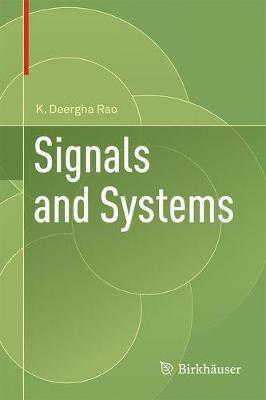 Signals and Systems : K  Deergha Rao : 9783319686745