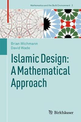 Islamic Design: A Mathematical Approach