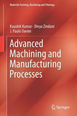 Advanced Machining and Manufacturing Processes