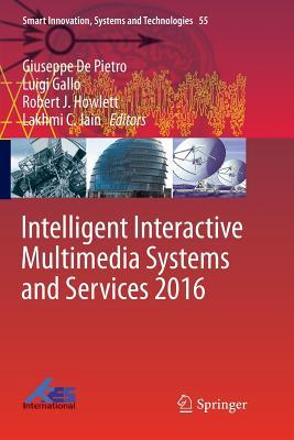 Intelligent Interactive Multimedia Systems and Services 2016