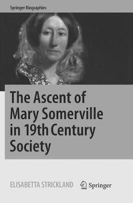 The Ascent of Mary Somerville in 19th Century Society