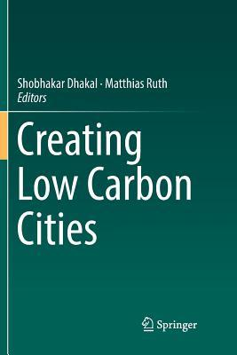 Creating Low Carbon Cities