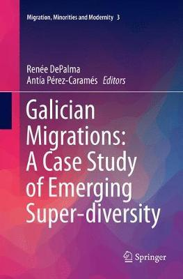 Galician Migrations A Case Study of Emerging Super-diversity