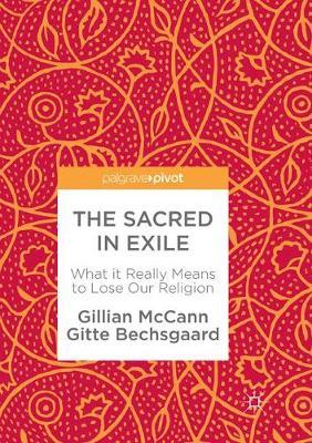 The Sacred in Exile