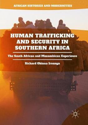Human Trafficking and Security in Southern Africa : The South African and Mozambican Experience