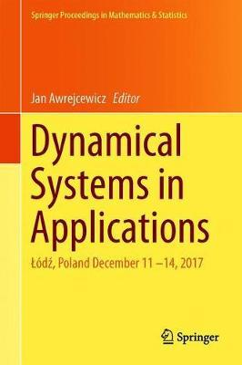 Dynamical Systems in Applications