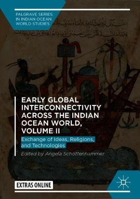 Early Global Interconnectivity across the Indian Ocean World, Volume II