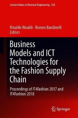 Business Models and ICT Technologies for the Fashion Supply