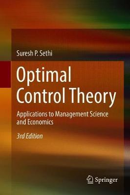 Optimal Control Theory  Applications to Management Science and Economics