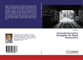 Formulating Safety Strategies for Peace Researchers