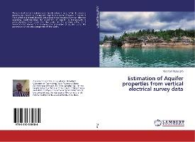Estimation of Aquifer properties from vertical electrical survey data