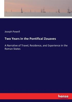 Two Years in the Pontifical Zouaves