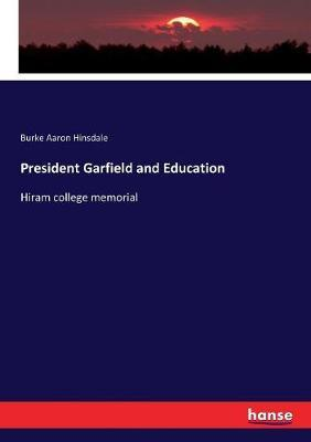 President Garfield and Education