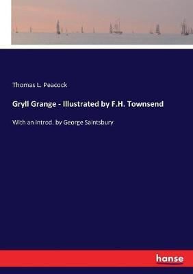 Gryll Grange - Illustrated by F.H. Townsend