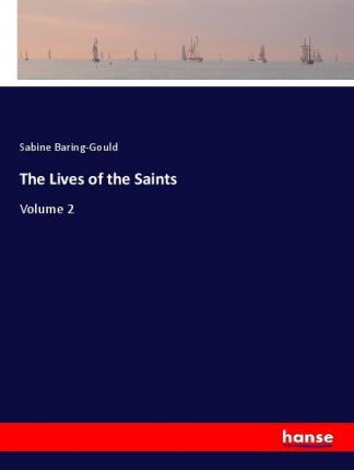 The Lives of the Saints  Volume 2