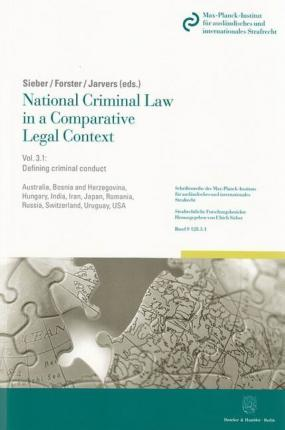 National Criminal Law in a Comparative Legal Context. Vol. 3.1.