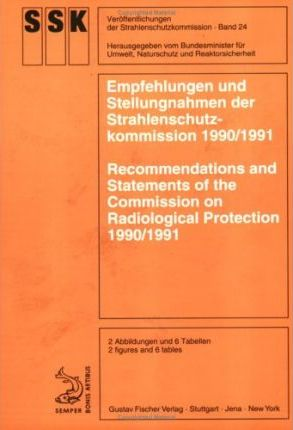 Recommendations and Statements of the Commission on Radiological Protection 1990/91