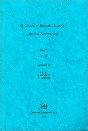 A Greek-English Lexicon of the Septuagint Part 2