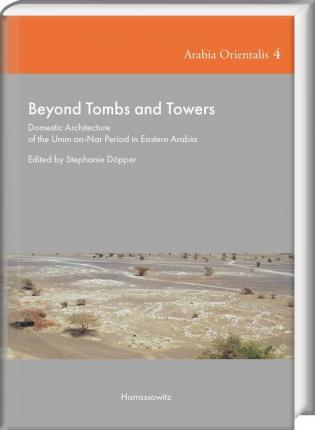 Beyond Tombs and Towers