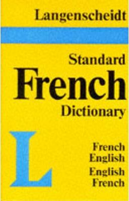 Langenscheidt Standard French Dictionary: French-English, English-French