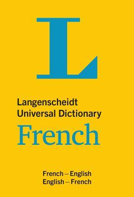 Langenscheidt Universal Dictionary French : French-English/English-French