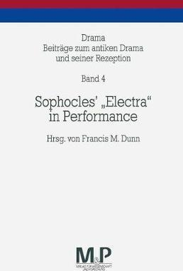 """Sophocles' """"Electra"""" in Performance"""