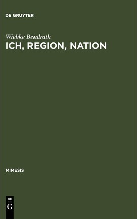 Ich, Region, Nation