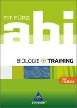 Fit fürs Abi - Training. Biologie