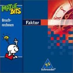 Faktor. 5./6. Schuljahr. Lernsoftware MatheBits. CD-ROM für Windows ab 95