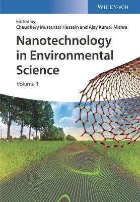 Nanotechnology in Environmental Science  2 Volumes