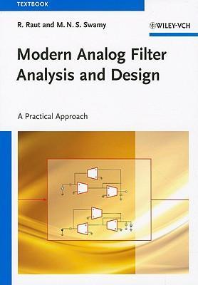 Modern Analog Filter Analysis and Design: A Practical Approach