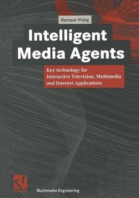 Intelligent Media Agents