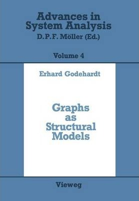 Graphs as Structural Models: The Application of Graphs and Multigraphs in Cluster Analysis