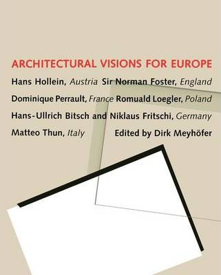Architectural Visions for Europe